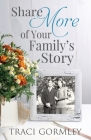 Share More of Your Family's Story Cover Image
