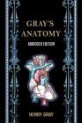 Gray's Anatomy (Abridged Edition) Cover Image