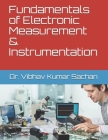 Fundamentals of Electronic Measurement & Instrumentation Cover Image
