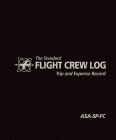 The Standard Flight Crew Log: Trip and Expense Record Cover Image