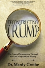 Deconstructing Trump: The Trump Phenomenon Through the Lens of Quotation History Cover Image