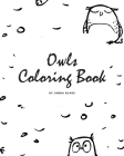 Hand-Drawn Owls Coloring Book for Teens and Young Adults (8x10 Coloring Book / Activity Book) Cover Image