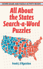 All about the States Search-A-Word Puzzles (Dover Children's Activity Books) Cover Image
