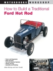 How to Build a Traditional Ford Hot Rod (Motorbooks Workshop) Cover Image