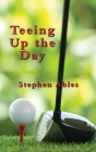 Teeing Up the Day Cover Image