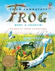 Frog Went A-Courtin' Cover Image