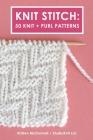 Knit Stitch: 50 Knit + Purl Patterns Cover Image