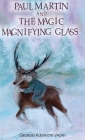 Paul Martin and the Magic Magnifying Glass Cover Image