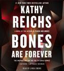 Bones Are Forever: A Novel (A Temperance Brennan Novel) Cover Image