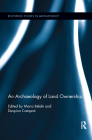 An Archaeology of Land Ownership (Routledge Studies in Archaeology) Cover Image