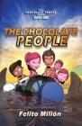 The Chocolate People: A delicious adventure Cover Image