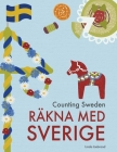 Counting Sweden - Räkna med Sverige: A bilingual counting book with fun facts about Sweden for kids Cover Image