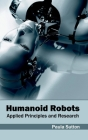 Humanoid Robots: Applied Principles and Research Cover Image