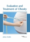 Evaluation and Treatment of Obesity Cover Image