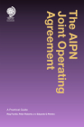 The Aipn Joint Operating Agreement: A Practical Guide Cover Image