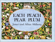 Each Peach Pear Plum (Picture Puffin Books) Cover Image