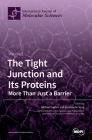 The Tight Junction and Its Proteins: Volume 2 Cover Image