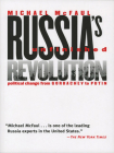 Russia's Unfinished Revolution: Political Change from Gorbachev to Putin Cover Image