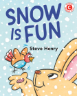 Snow Is Fun (I Like to Read) Cover Image