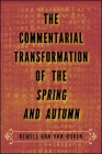 The Commentarial Transformation of the Spring and Autumn Cover Image