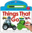 Wipe Clean: Things That Go (Wipe Clean Learning Books) Cover Image