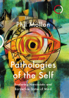 Pathologies of the Self: Exploring Narcissistic and Borderline States Cover Image