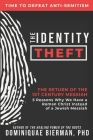 The Identity Theft: The Return of the 1st Century Messiah Cover Image