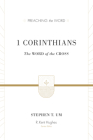 1 Corinthians: The Word of the Cross (Preaching the Word) Cover Image