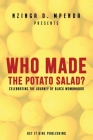 Who Made the Potato Salad?: Celebrating the Journey of Black Womanhood Cover Image