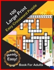 100 Large Print Easy Crossword Puzzle Book For Adults: Big Puzzle Book With Word Find Puzzles For Seniors Medium Level Crosswords Puzzles Cover Image