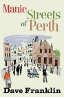 Manic Streets of Perth Cover Image