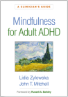 Mindfulness for Adult ADHD: A Clinician's Guide Cover Image