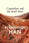 Capitalism and the Death Drive Cover Image