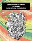 Libri da colorare per bambini - Fantastici motivi Mandala e relax - Zoo Animale Cover Image