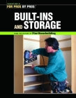Built-Ins and Storage (For Pros By Pros) Cover Image