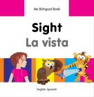 My Bilingual Book–Sight (English–Spanish) (My Bilingual Book ) Cover Image