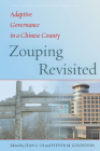 Zouping Revisited: Adaptive Governance in a Chinese County (Studies of the Walter H. Shorenstein Asia-Pacific Research C) Cover Image