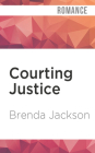 Courting Justice (Madaris Family #18) Cover Image