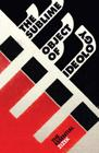 The Sublime Object of Ideology (The Essential Zizek) Cover Image