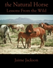 The Natural Horse: Lessons From the Wild Cover Image