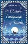 The Elusive Language of Ducks Cover Image
