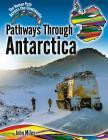 Pathways Through Antarctica Cover Image