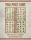 Yoga Poses Chart: Chart / Mini Poster With 60 Common Hatha Yoga Poses / Asanas in Sanskrit and English Cover Image