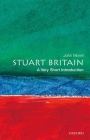 Stuart Britain: A Very Short Introduction (Very Short Introductions) Cover Image