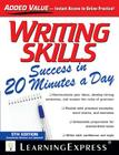 Writing Skills Success in 20 Minutes a Day Cover Image