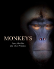 Monkeys: Apes, Gorillas and Other Primates Cover Image
