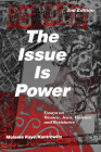 The Issue Is Power (2nd Edition) Cover Image