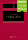 An Analytical Approach to Evidence: Text, Problems and Cases (Aspen Casebook) Cover Image