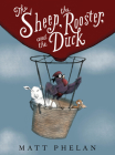 The Sheep, the Rooster, and the Duck Cover Image