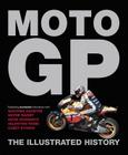 Moto GP: The Illustrated History Cover Image